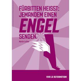 Poster A3 - Fürbitten heisst: Jemandem einen Engel senden.