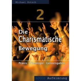 Die charismatische Bewegung 2