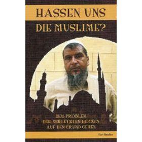 Hassen uns die Muslime