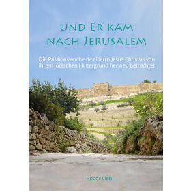 Und er kam nach Jerusalem