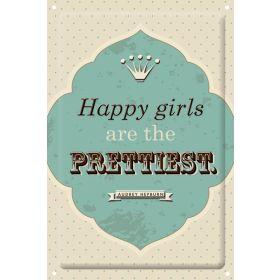 "Dekoschild ""Happy girls are the prettiest"""