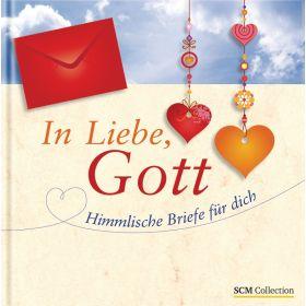 In Liebe, Gott