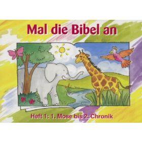 Mal die Bibel an - Heft 1