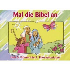 Mal die Bibel an - Heft 5