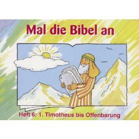 Mal die Bibel an - Heft 6