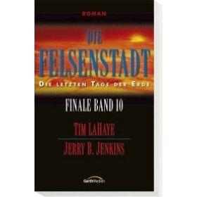 Die Felsenstadt - Finale Band 10