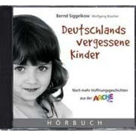 Deutschlands vergessene Kinder - Hörbuch