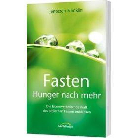 Fasten - Hunger nach mehr