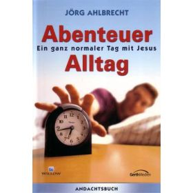 Abenteuer Alltag - Andachtsbuch