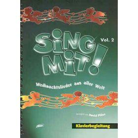 Sing mit! Vol. 2 - Weihnachtslieder aus aller Welt - Klavierausgabe