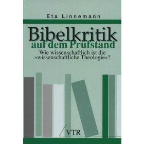 Bibelkritik auf dem Prüfstand