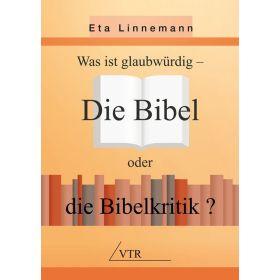 Bibel oder Bibelkritik?