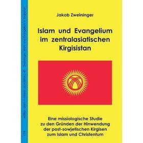 Islam und Evangelium im zentralasiatischen Kirgisistan