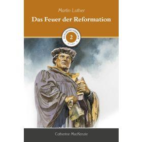 Das Feuer der Reformation
