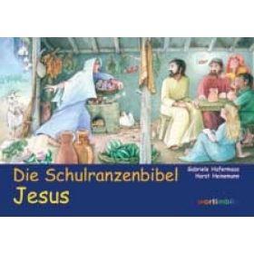Die Schulranzenbibel - Jesus