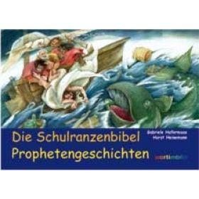 Die Schulranzenbibel - Prophetengeschichten