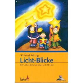 Licht-Blicke - Aufführungsbuch