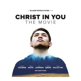 Christ In You - The Movie