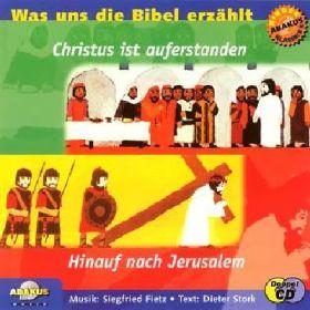 Hinauf nach Jerusalem - Christus ist auferstanden