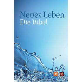 Neues Leben. Die Bibel – Altes und Neues Testament
