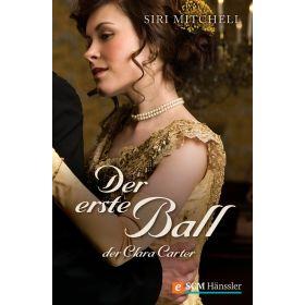 Der erste Ball der Clara Carter