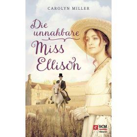 Die unnahbare Miss Ellison