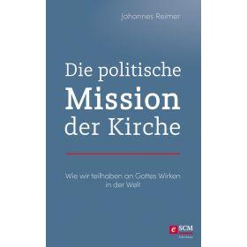 Die politische Mission der Kirche