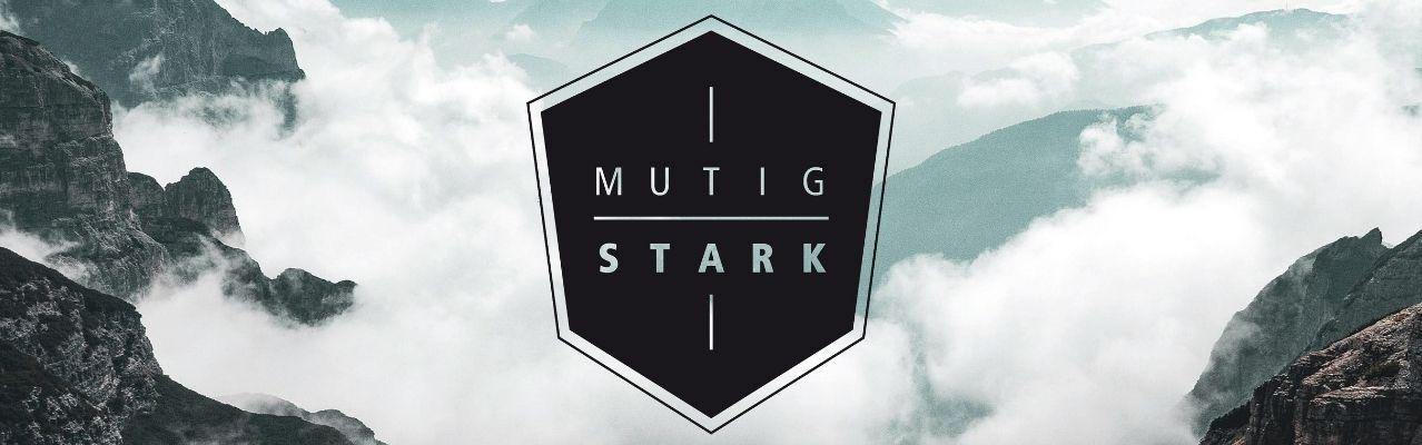 Mutig und Stark - Die Männerwelt