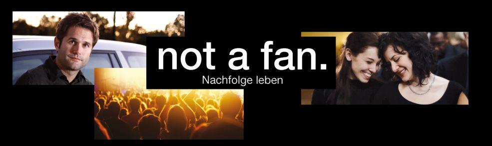 not a fan.Nachfolge leben.