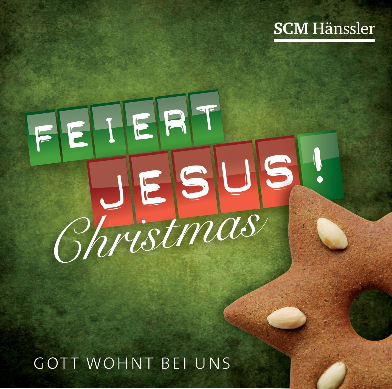 Feiert Jesus! Christmas - Gott wohnt bei uns (Audio - CD)